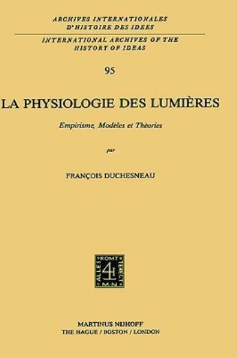 La Physiologie Des Lumi?Res: Empirisme, Mod?Les Et Th?Ories