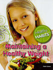 Maintaining a Healthy Weight by Kate Canino (Paperback / softback, 2010)