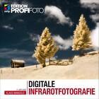 Digitale Infrarotfotografie von Klaus Mangold (2015, Taschenbuch)