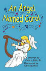 An Angel Named Carol by Jr John L Hoh (Paperback / softback, 2010)