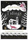 Tidings: A Christmas Journey by Ruth Padel (Hardback, 2016)