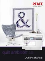 Pfaff Quilt Ambition 2.0 Instructions User Guide Manual Color Copy
