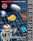 Scholastic Discover More: The Elements by Dan Green (Hardback)