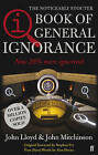QI: The Book of General Ignorance: The Noticeably Stouter Edition by John Mitchinson, John Lloyd (Paperback, 2008)