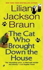Cat Who...: The Cat Who Brought down the House 25 by Lilian Jackson Braun (2003, Paperback)