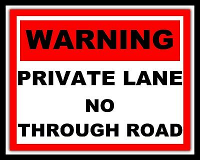 """10/"""" x 8/"""" PRIVATE LANE NO THROUGH ROAD SECURITY WARNING NOTICE METAL SIGN 1340"""