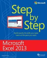 Step by Step: Microsoft® Excel 2013 by Curtis D. Frye (2014, Paperback, New Edition)