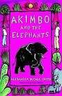 Akimbo and the Elephants by Alexander McCall Smith (Paperback, 2005)