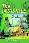 The Invisible Ones by Ruth Troughton 9780595295920 (paperback 2003)