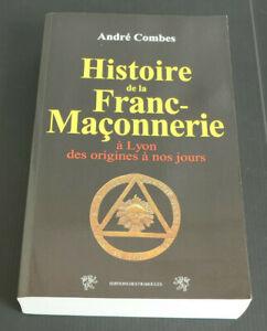 HISTOIRE-DE-LA-FRANC-MACONNERIE-A-LYON-DES-ORIGINES-A-NOS-JOURS-ANDRE-COMBES