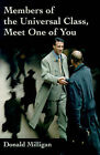 Members of the Universal Class, Meet One of You by Donald Milligan (Paperback / softback, 2001)