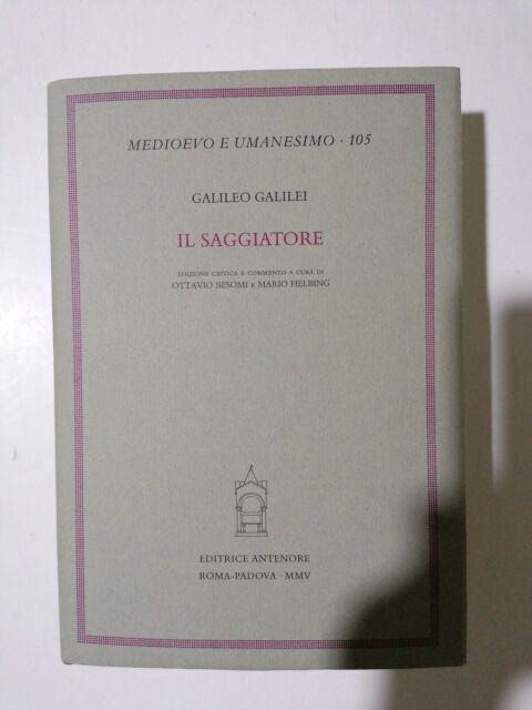 (Scienze) Galileo Galilei - IL SAGGIATORE - Editrice Antenore 2005