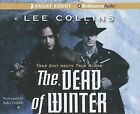 The Dead of Winter by Lee Collins (CD-Audio, 2012)