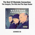 The Best of Westside Connection [PA] * by Westside Connection (CD, Dec-2007, Priority Records)