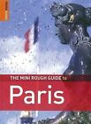 The Mini Rough Guide to Paris by James McConnachie, Ruth Blackmore (Paperback, 2008)
