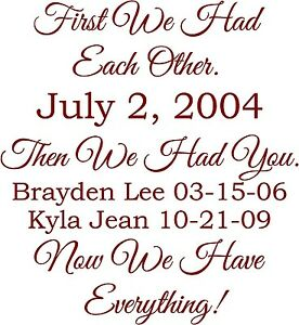 First-we-had-each-other-then-you-now-everything-wall-vinyl-decal-saying-sticker