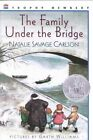 The Family under the Bridge by Natalie Savage Carlson (Paperback, 1996)