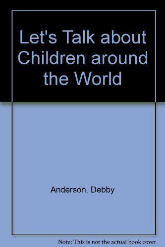 Let s Talk About Children Around the World