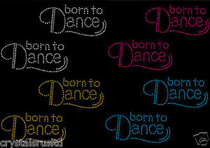 2-x-Born-To-Dance-Iron-On-Rhinestone-Transfer-Crystal-Hotflix-T-shirt-applique