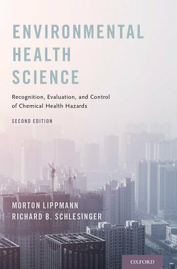 Environmental Health Science 9780190688622 Hardback  Recognition, Evaluation, an