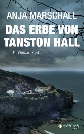 Marschall, Anja - Das Erbe von Tanston Hall: Ein Cornwall-Krimi /4