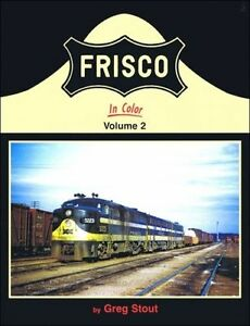 FRISCO-in-Color-Vol-2-E-8s-F-units-and-FAs-NEW-BOOK