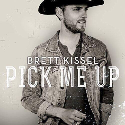 Brett Kissel - Pick Me Up [New CD] Canada - Import