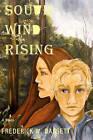 South Wind Rising by Frederick W Bassett (Paperback / softback, 2010)