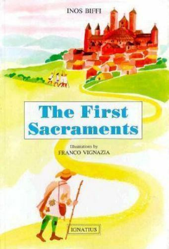 The First Sacraments (Illustrated Library of Christian Culture) (English and It