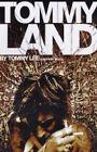 Tommyland by Tommy Lee (Hardback, 2004)