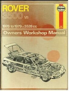 Rover Sd1 3500 Manual Automatic 1976 1979 Owners Workshop