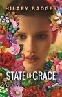 State of Grace by Hilary Badger (Paperback, 2014)
