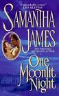 One Moonlit Night by Samantha James (1998, Paperback)