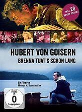 HUBERT VON GOISERN - BRENNA TUATS SCHON LANG  DVD NEU