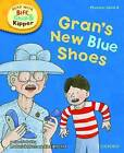 Oxford Reading Tree Read with Biff, Chip, and Kipper: Phonics: Level 6: Gran's New Blue Shoes by Ms Annemarie Young, Kate Ruttle, Roderick Hunt (Hardback, 2011)