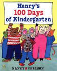 Henry's 100 Days of Kindergarten by Nancy Carlson (Hardback, 2007)