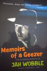 034-Memoirs-Of-A-Geezer-Autobiography-of-Jah-Wobble-Music-Mayhem-Life-SIGNED