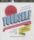 Choose Yourself!: Be Happy, Make Millions, Live the Dream by James Altucher (CD-Audio, 2015)