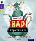 Oxford Reading Tree Infact: Level 11: Scratch's Bad Reputations by Ali Sparkes (Paperback, 2014)