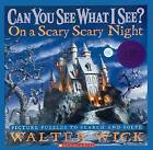 Can You See What I See?: On a Scary Scary Night by Walter Wick (Hardback, 2008)