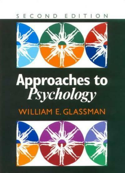 Approaches to Psychology-William E. Glassman