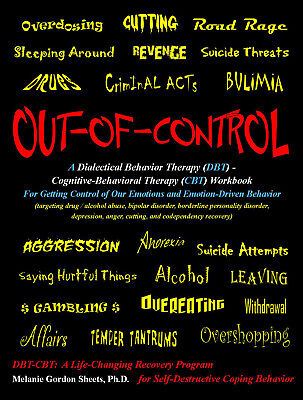 OUT-OF-CONTROL DBT CBT Therapy Workbook Melanie Sheets for AA Borderline  Bipolar 9780615392769 | eBay