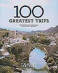 Travel + Leisure's 100 Greatest Trips of 2009