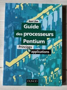 Guide-des-processeurs-Pentium-Principes-amp-Applications-Henri-Lilen-TBE-Dunod