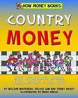Country Money by Felicia Law, Law Felicia, Gerry Bailey, William Whitehead (Hardback, 2015)