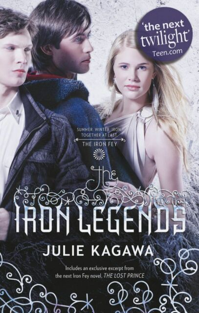 Kagawa, Julie, The Iron Legends (Iron Fey), Very Good Book