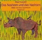 Das Nashorn und das Nashorn von Max Huwyler (1997, Gebundene Ausgabe)