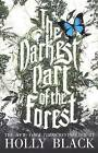 The Darkest Part of the Forest by Holly Black (Hardback, 2016)