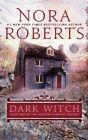 Dark Witch by Nora Roberts (Paperback / softback, 2013)