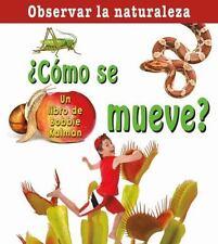 Como Se Mueve? (Observar La Naturaleza) (Spanish Edition)-ExLibrary
